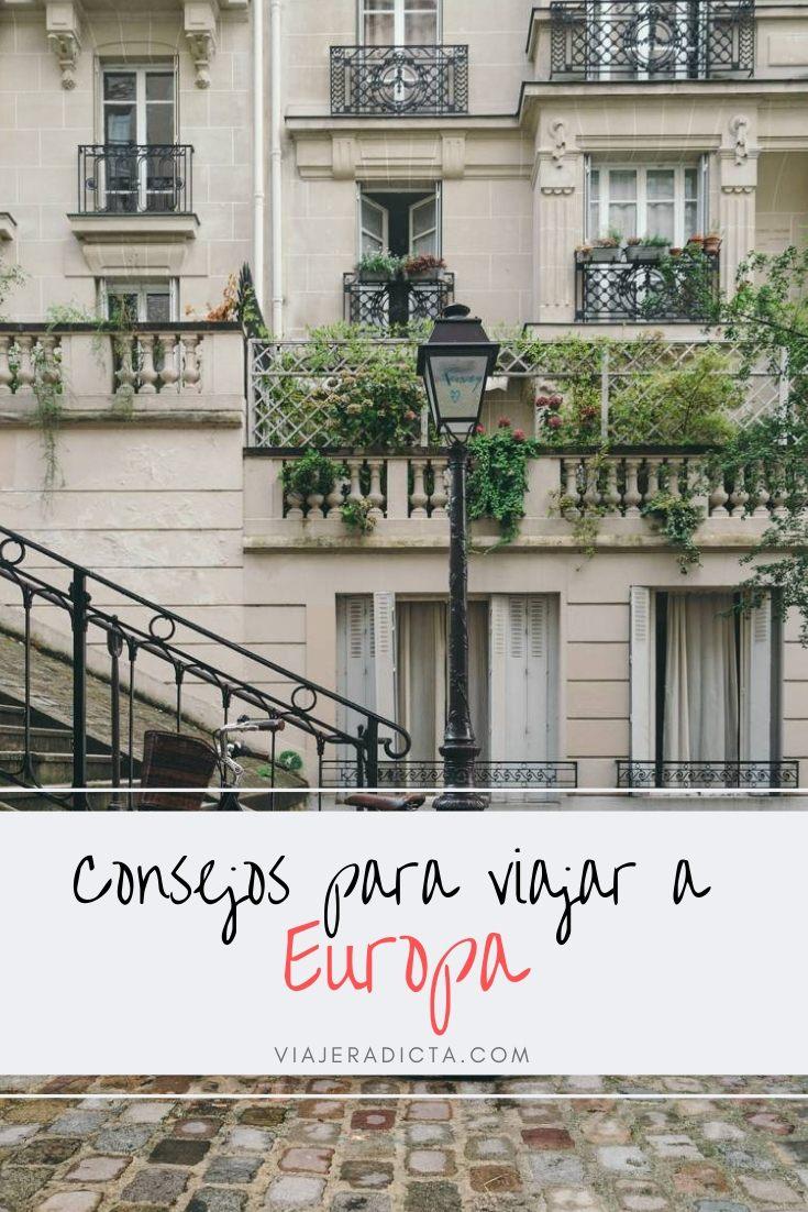 Viajes a Europa. No te pierdas estos consejos y recomendaciones! #consejos #viaje #europa