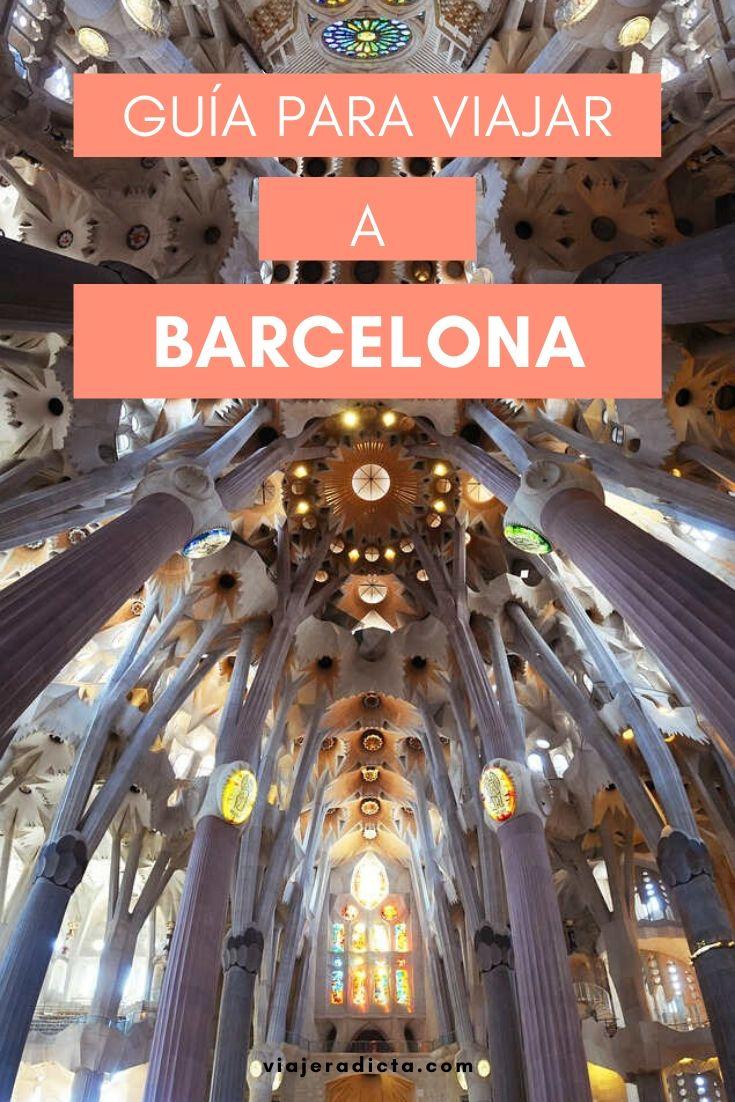 ¿Vas a viajar a Barcelona? Revisa esta guia con todo lo que necesitas! #planificacion #viaje #barcelona