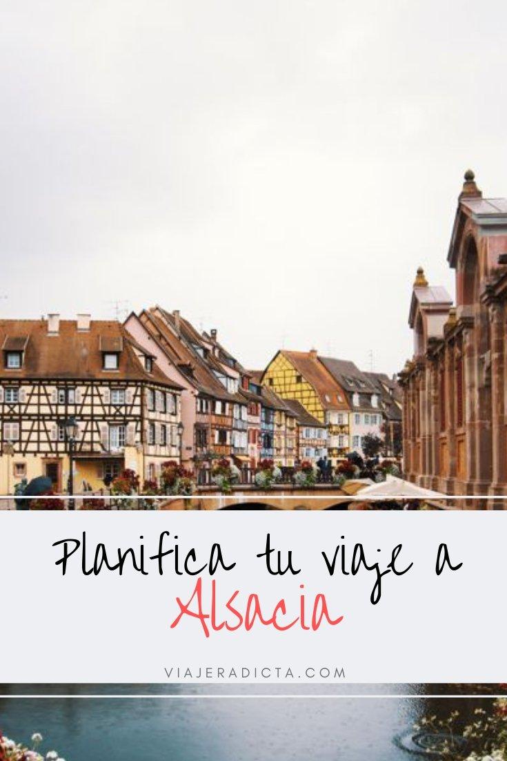 Te vas de viaje a Alsacia? Revisa esta con guia con todos los datos que necesitas saber para planificar tu viaje. #planificacion #viaje #francia #alsacia #colmar #estrasburgo