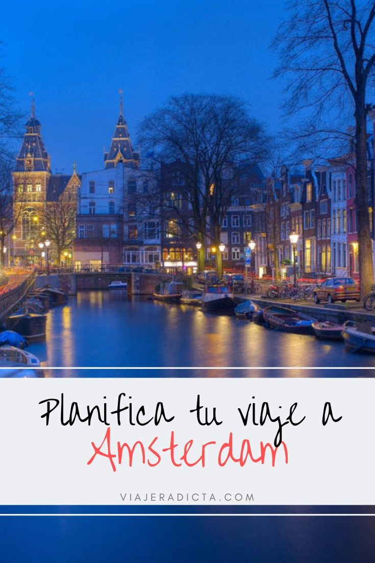 ¿Te vas de viaje a Amsterdam? No te pierdas estos consejos para organizar tu viaje! #planificacion #consejos #amsterdam