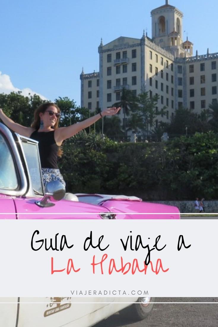 ¿Vas a viajar a La Habana? Revisa esta guia con todo lo que necesitas! #planificacion #viaje #lahabana