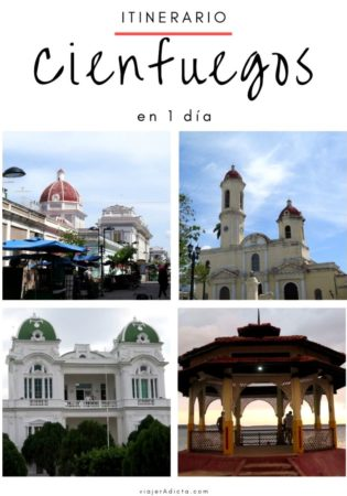 Cienfuegos itinerario 1 dia