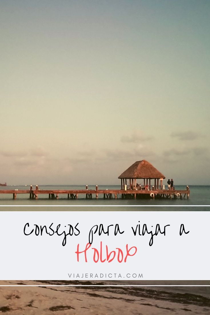Consejos para viajar a la Isla de Holbox #consejos #planificacion #viaje #mexico #isladeholbox