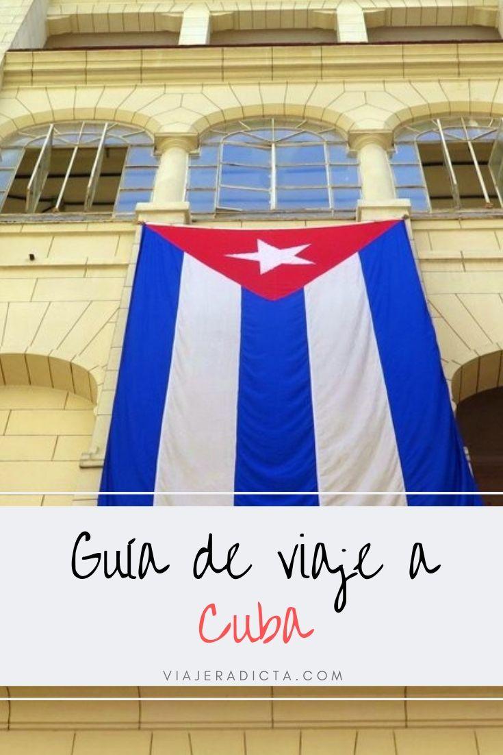 ¿Vas a viajar Cuba? Revisa esta guia con todo lo que necesitas! #planificacion #viaje #cuba
