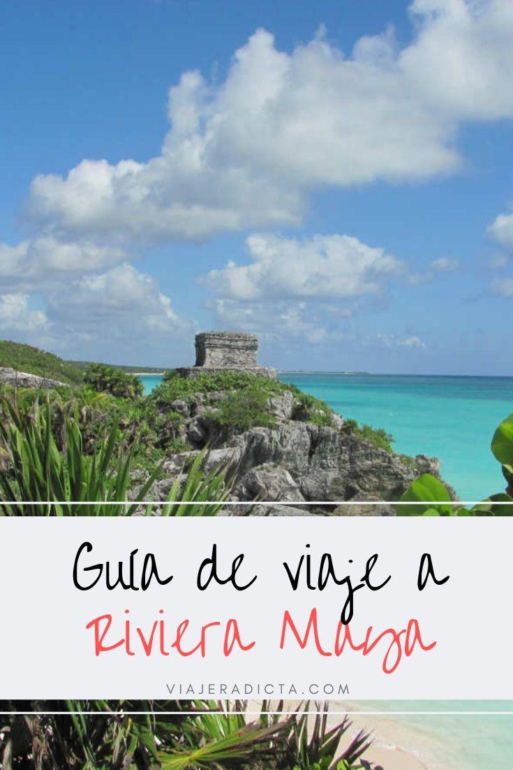 Te vas de viaje a la Riviera Maya? Revisa esta guia con todos los datos que necesitas saber para planificar tu viaje. #planificacion #viaje #mexico #rivieramaya #cancun