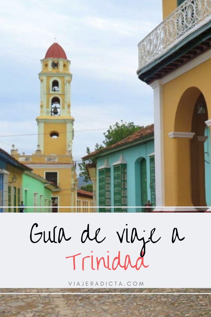 ¿Vas a viajar Trinidad Cuba? Revisa esta guia con todo lo que necesitas! #planificacion #viaje #cuba #trinidad