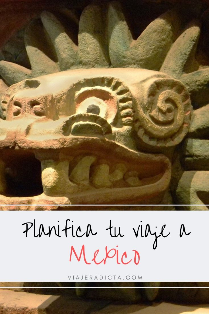 Te vas de viaje a Mexico? Revisa esta guia con todos los datos que necesitas saber para planificar tu viaje. #planificacion #viaje #mexico