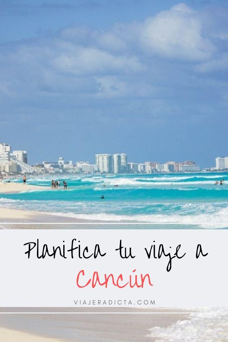 ¿Vas a viajar a Cancún? Revisa esta guia con todo lo que necesitas! #planificacion #viaje #mexico #rivieramaya #cancun