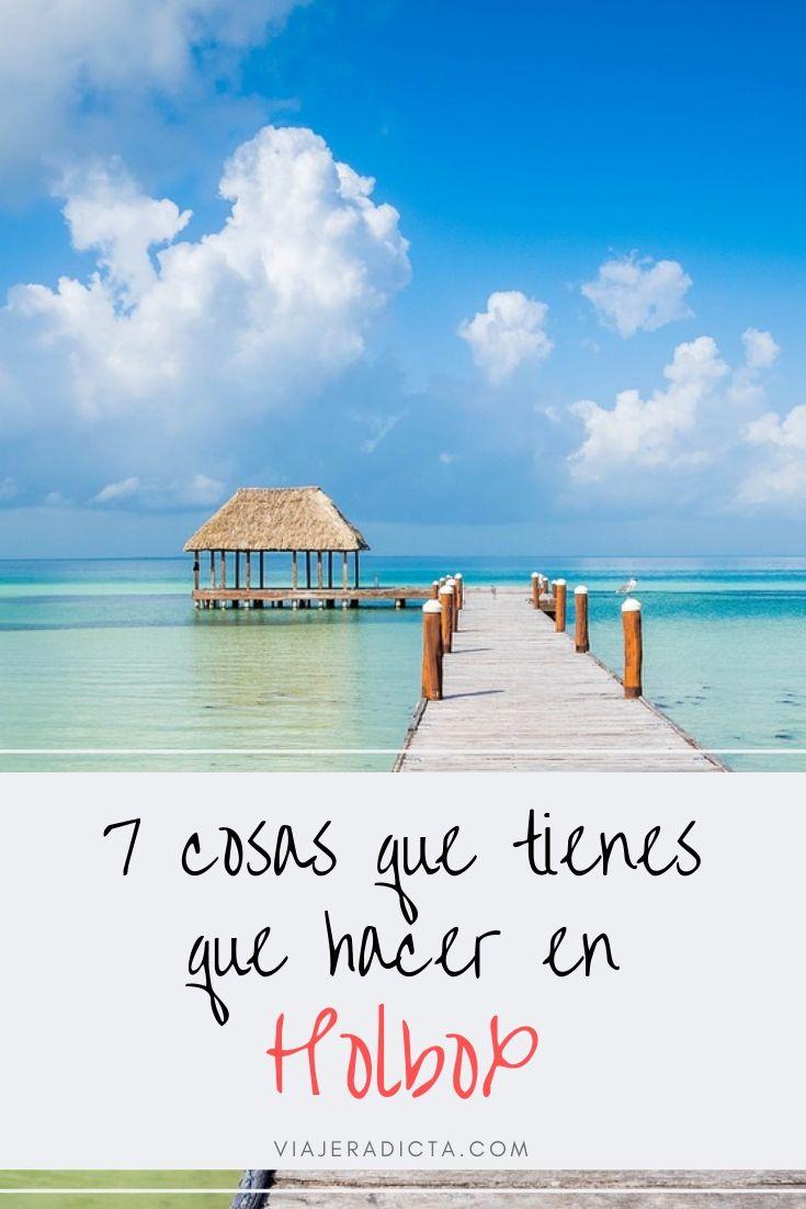 7 cosas que tienes que hacer en Holbox! #viaje #mexico #holbox ·#playa #turismo