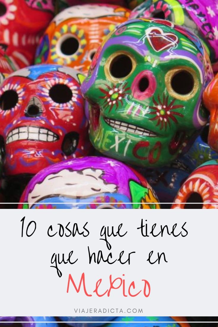 10 cosas que tienes que hacer en Mexico! #viaje #mexico  #turismo